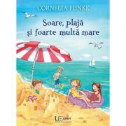Soare, plaja si foarte multa mare - Cornelia Funke