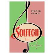 Solfegii. Set 3 volume - Feodor Oancea