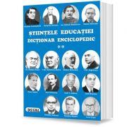 Stiintele educatiei. Dictionar enciclopedic, volumul II - Eugen Noveanu, Dan Potolea