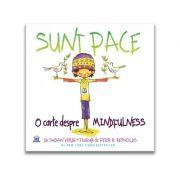 Sunt Pace. O Carte despre Mindfulness - Susan Verde, Peter H. Reynolds
