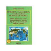Survolul Pamantului, cu escale in exotismul Oceanului Pacific - Doru Ciucescu