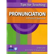 Tips for Teaching Pronunciation. A Practical Approach with Audio CD - Linda Lane