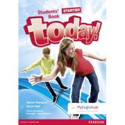 Today! Starter Level Student's Book with MyEnglishLab - David Todd