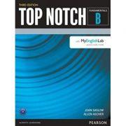 Top Notch 3e Fundamentals Student Book Split B with MyEnglishLab - Joan Saslow