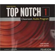 Top Notch 3e Level 1 Class Audio CD - Joan Saslow