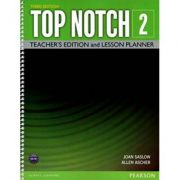 Top Notch 3e Level 2 Teacher's Edition and Lesson Planner - Joan Saslow