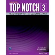 Top Notch 3e Level 3 Teacher's Edition and Lesson Planner - Joan Saslow