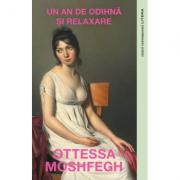 Un an de odihna si relaxare - Ottessa Moshfegh