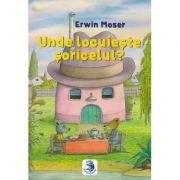 Unde locuieste soricelul? - Erwin Moser