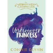 Undercover Princess - Connie Glynn