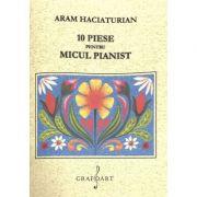 10 piese pentru micul pianist - Aram Haciaturian