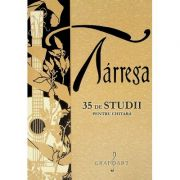 35 de studii pentru chitara - Francisco Tarrega