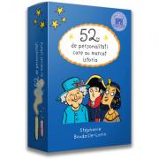 52 de personalitati care au marcat istoria - Stephanie Boudaille-Lorin
