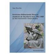 Activitatea Ordinariatului Diecezan clandestin de Cluj-Gherla intre1981-1989 - Remus Mircea Birtz