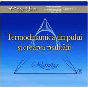 Termodinamica timpului si crearea realitatii - Format CD, autor Ramtha