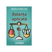 Balanta aplicata - Sorin Marius Oita