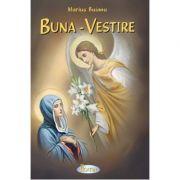 Buna-Vestire (poezii) - Marius Buianu