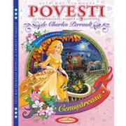Cele mai frumoase Povesti cu intelepciune, morala si proverbe - Charles Perrault, Petru Ghetoi