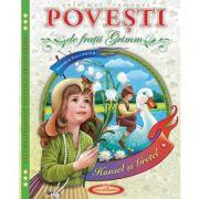 Cele mai frumoase Povesti - Fratii Grimm, Petru Ghetoi