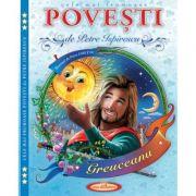 Cele mai frumoase Povesti - Petre Ispirescu, Petru Ghetoi