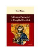 Celebrarea Cuvantului in Liturghia Bizantina - Juan Mateos