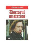 Doctorul misterios - Alexandre Dumas