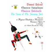 Domnul Pulcinel. O poveste a Reginei Elisabeta a Romaniei - Carmen Sylva