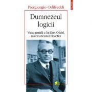 Dumnezeul logicii. Viata geniala a lui Kurt Goedel, matematicianul filosofiei - Odifreddi Piergiorgio