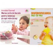 Pachet Diversificarea pas cu pas si Marea carte de bucate pentru bebelusi, autor Cosmina Nitu si Annabel Karmel
