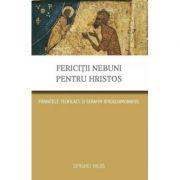 Fericitii nebuni pentru Hristos. Parintele Teofilact si Serafim ieroschimonahul - Serghei Nilus