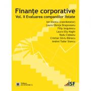 Finante corporative. Volumul 2. Evaluarea companiilor listate - Ion Stancu, Laura Obreja Brasoveanu, Filip Iorgulescu