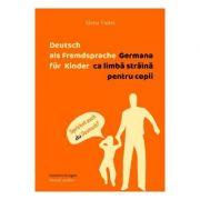 Germana ca limba straina pentru copii - Elena Viorel
