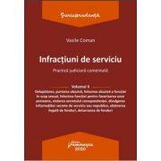 Infractiuni de serviciu. Volumul II - Vasile Coman