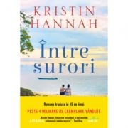 Intre surori - Kristin Hannah