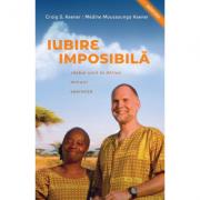 Iubire imposibila - Craig S. Keener