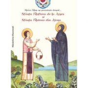 Maica Mina ne povesteste despre... Sfanta Filofteea de la Arges si Sfanta Filoteea din Atena