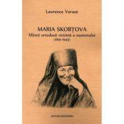 Maria Skobtova - Laurence Varaut