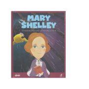 Micii mei eroi. Mary Shelley