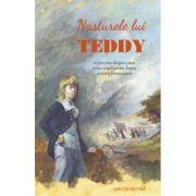 Nasturele lui Teddy - Amy Le Feuvre