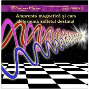 Amprenta magnetica si cum determina sufletul destinul - Format CD, autor Ramtha