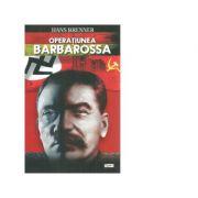 Operatiunea Barbarossa - Hans Brenner