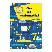 Ora de matematica clasa a VII-a - Petre Nachila