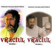 Set Vraciul - Volumele 1 si 2, autor Tadeusz Dolega-Mostowicz