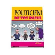 Politicieni de tot rasul