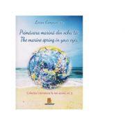 Primavara marina din ochii tai. The marine spring in your eyes - Lorin Cimponeriu
