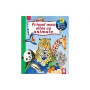 Primul meu atlas cu animale - Anne Ebert