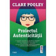 Proiectul autenticitatii - Clare Pooley