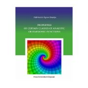 Properties of Certain Classes of Analytic or Harmonic Functions - Agnes Orsoly Pall-Szabo