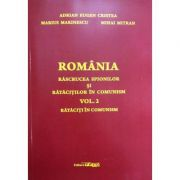 Romania rascrucea spionilor si ratacitiilor in comunism volumul II - Adrian Eugen Cristea