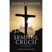 Semnul crucii. Seria Cal Donovan - Glenn Cooper
